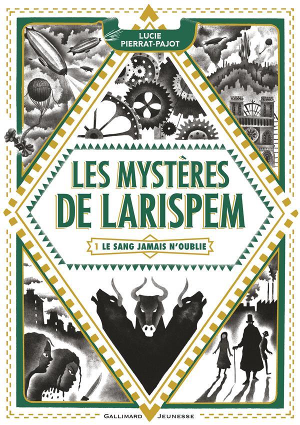 Les mystères de Larispem t.1 ; le sang jamais n'oublie