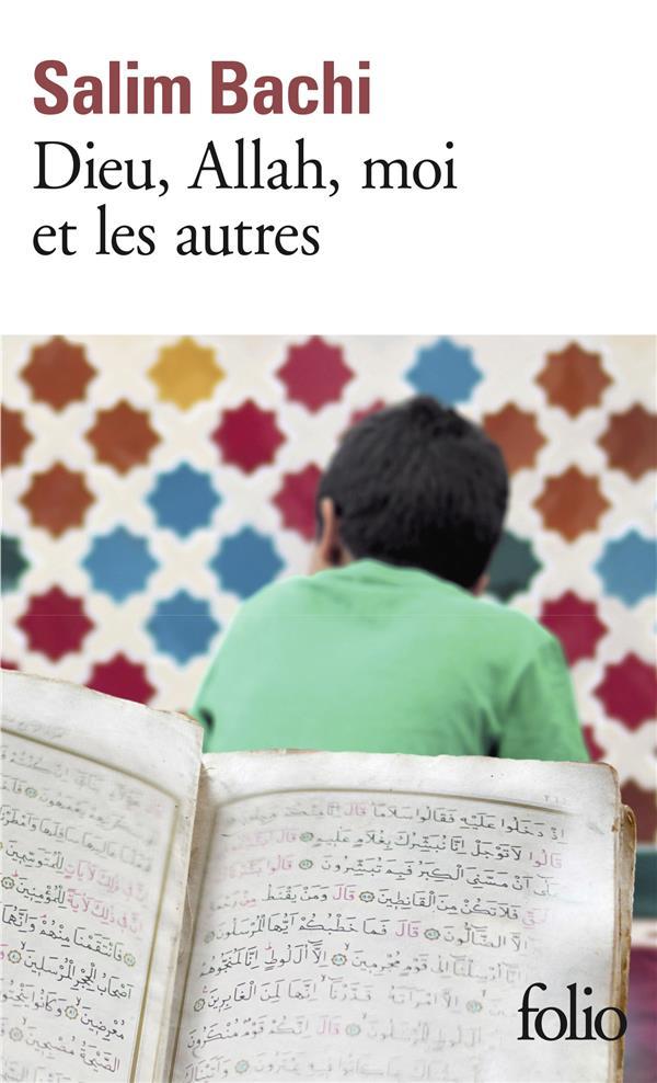 Dieu, Allah, Moi Et Les Autres