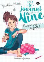 Vente Livre Numérique : Le journal de Nine (Tome 3) - Pourquoi c'est pas juste ?  - Géraldine Maillet