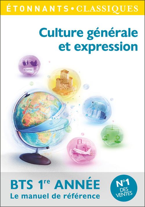Culture générale et expression - BTS 1ère année
