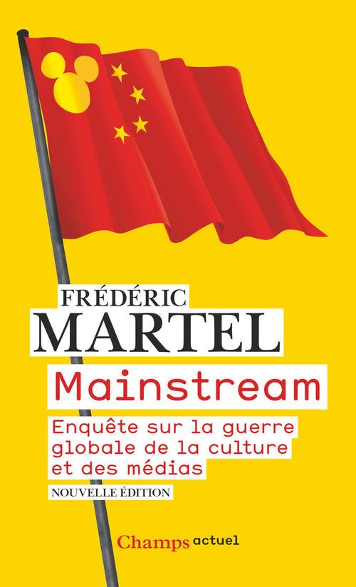 Mainstream ; enquête sur la guerre globale de la culture et des médias