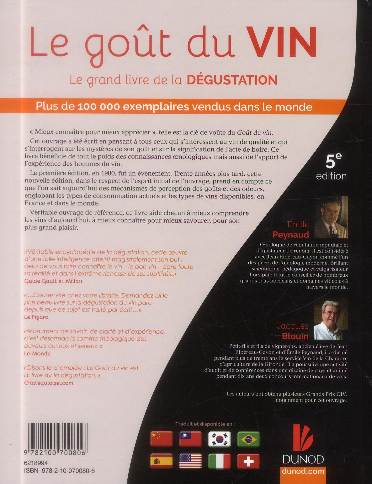 Le goût du vin ; le grand livre de la dégustation (5e édition)