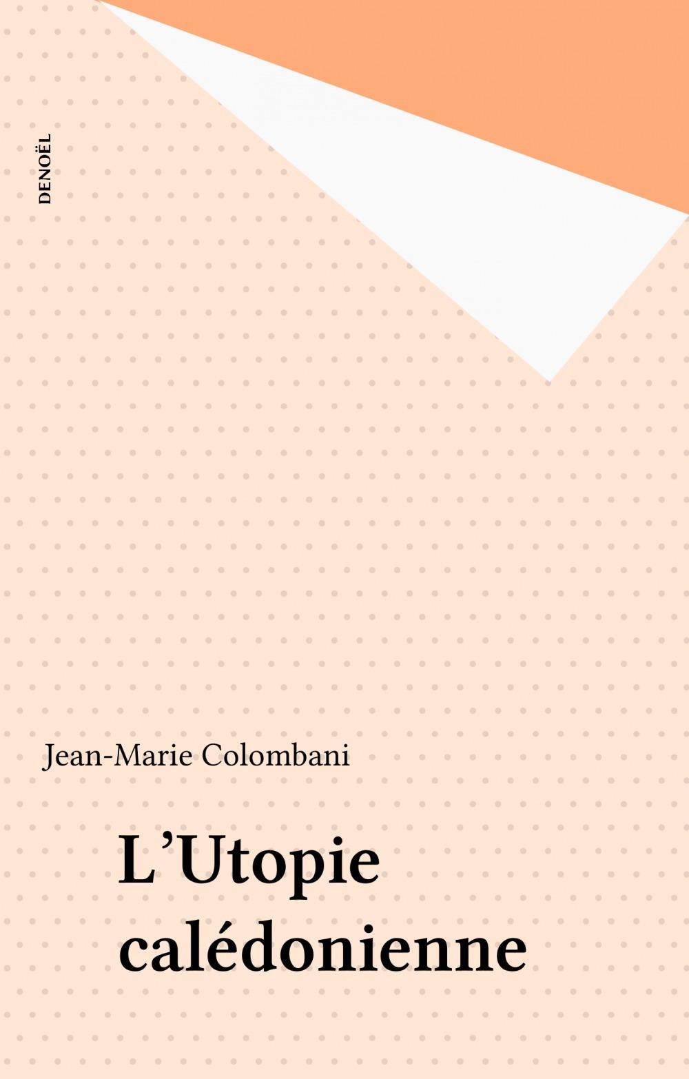 L'utopie caledonienne