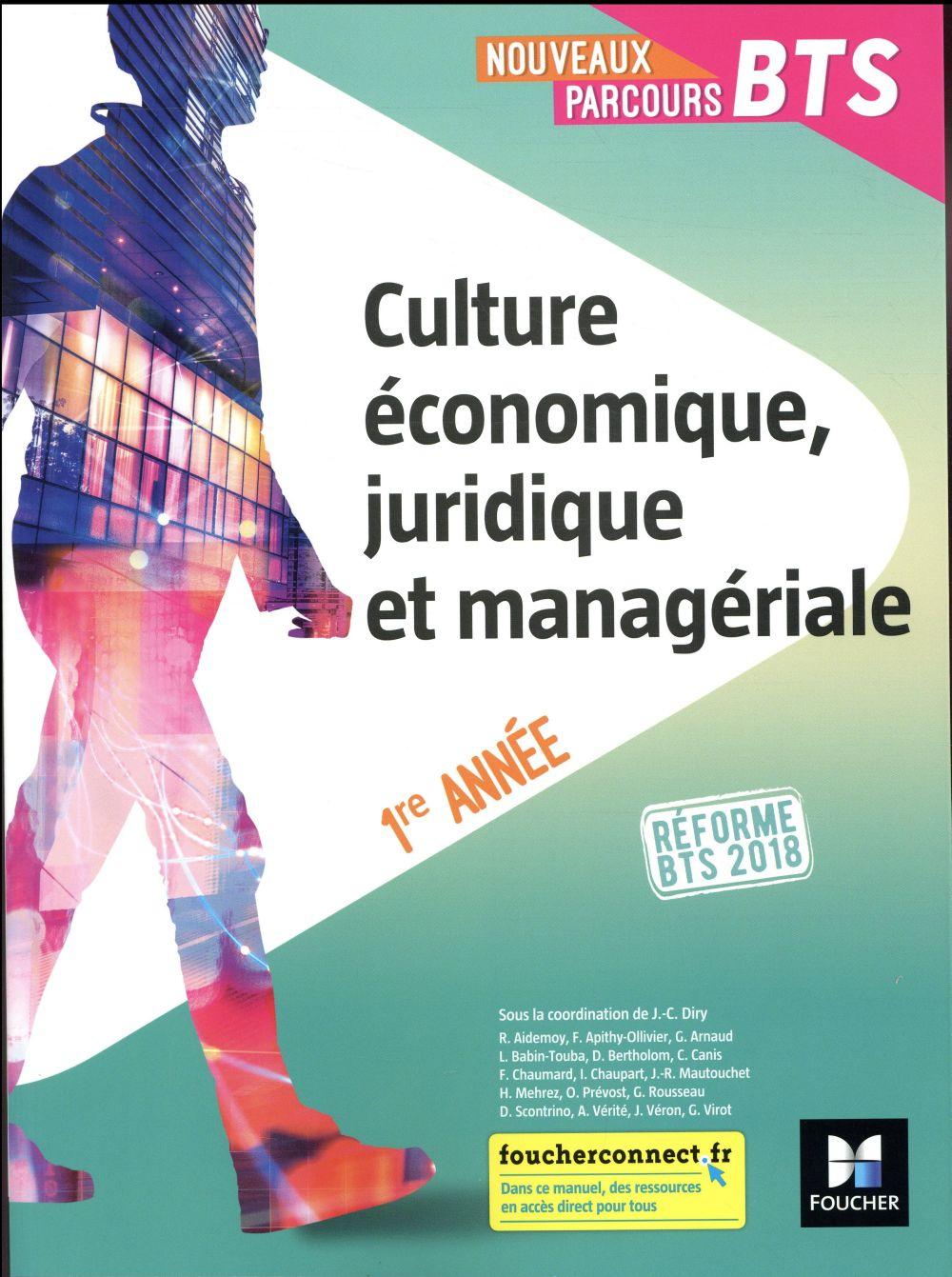 Nouveaux parcours ; culture économique, juridique et manageriale ; BTS 1re année (édition 2018)
