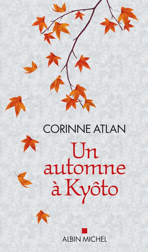 Un automne à Kyôto