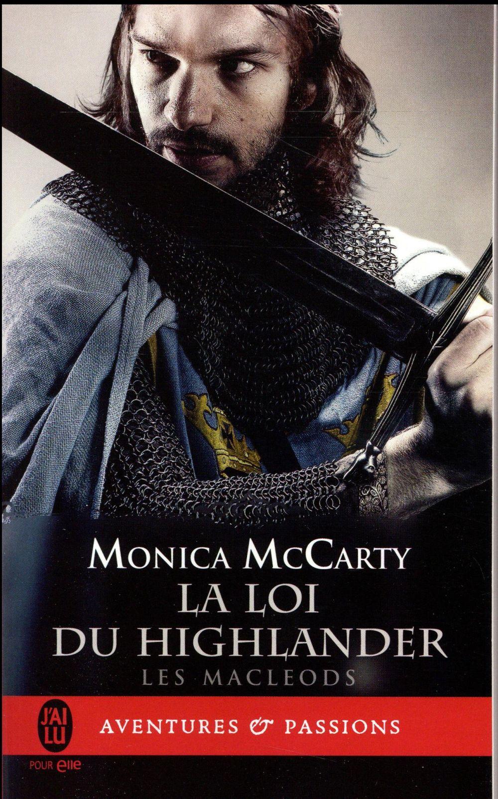 Les MacLeods T.1 ; la loi du highlander