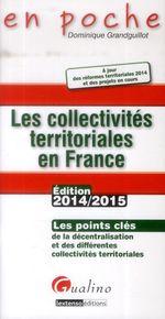 Vente Livre Numérique : En poche - Les Collectivités territoriales en France 2014-2015  - Dominique Grandguillot