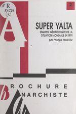 Vente Livre Numérique : Super Yalta  - Philippe Pelletier