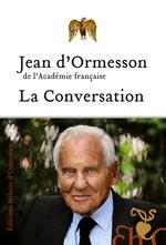 Vente EBooks : La Conversation  - Jean d'Ormesson