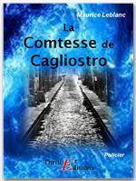 Arsène Lupin gentleman cambrioleur ; la comtesse de Cagliostro