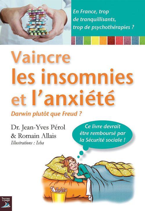 Manuel de survie ; vaincre l'anxiété, les phobies et l'insomnie