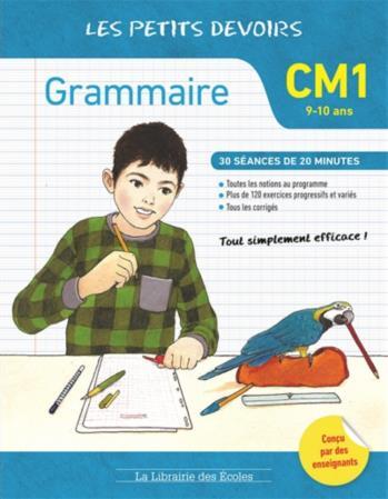 Les petits devoirs ; grammaire ; CM1 ; 30 séances de 20 minutes (9-10 ans)