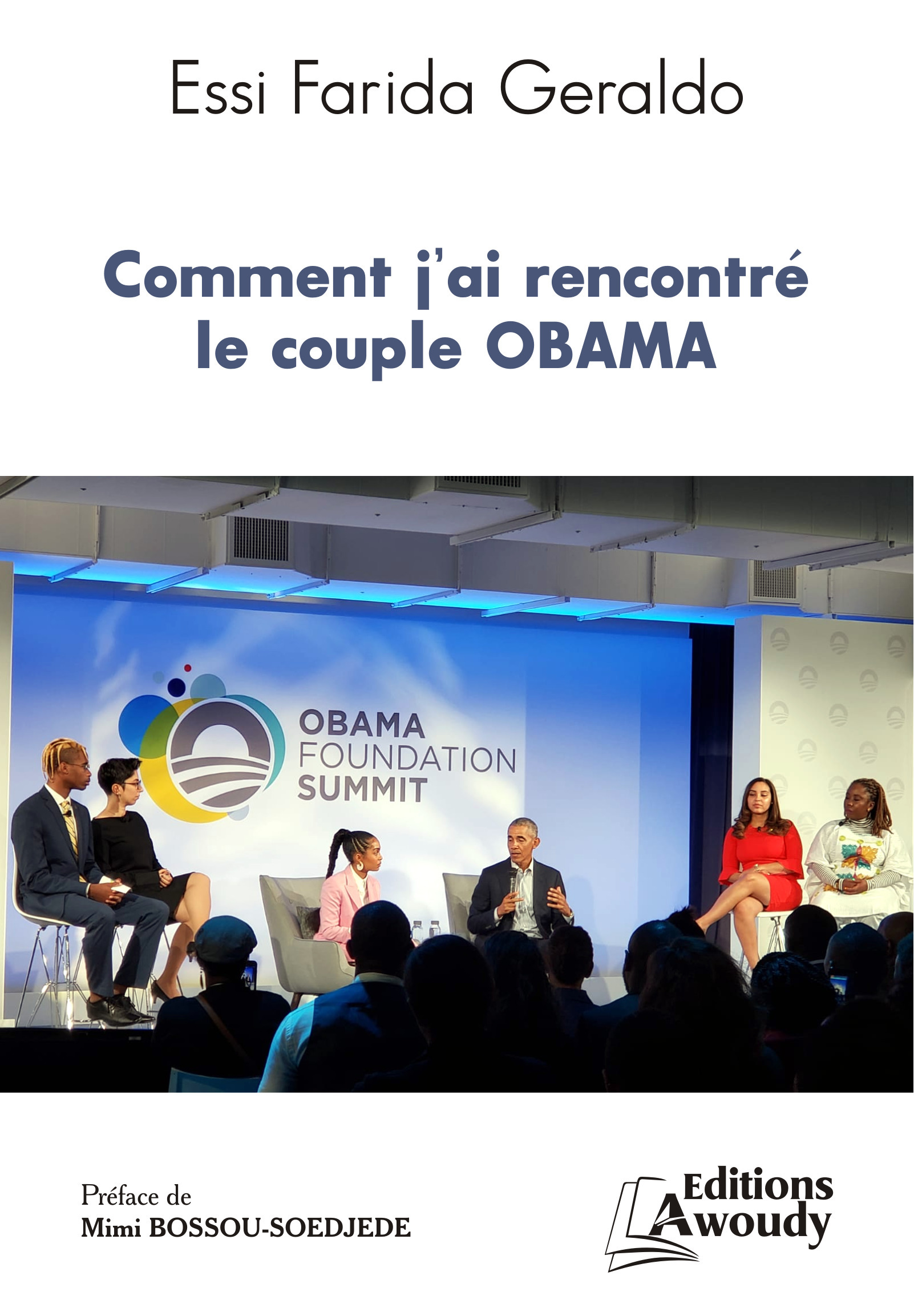 Comment j'ai rencontré le couple Obama