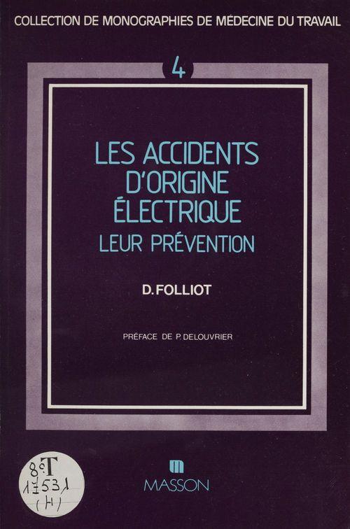 Les Accidents d'origine électrique : leur prévention