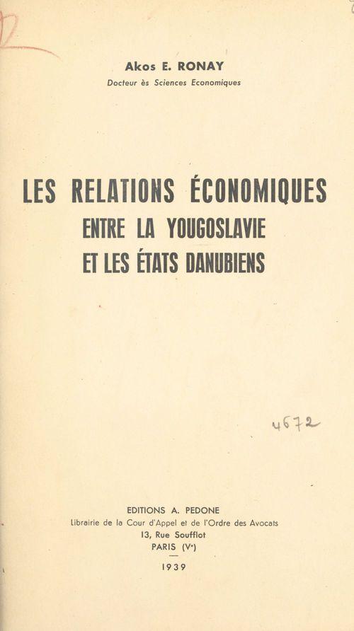 Les relations économiques entre la Yougoslavie et les États danubiens