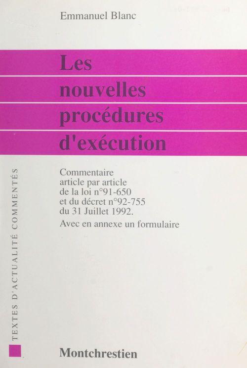 Nouvelles procedures d'execution