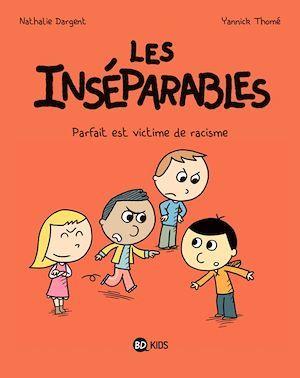 Les inséparables, Tome 02  - Nathalie DARGENT