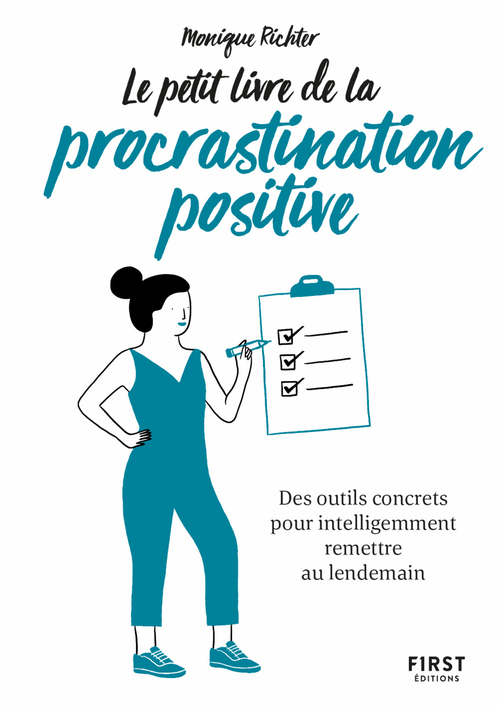 Le petit livre de la procrastination positive