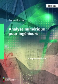 Analyse numérique pour ingénieurs (5e édition)