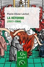 Vente Livre Numérique : La Réforme (1517-1564)  - Pierre-Olivier Léchot