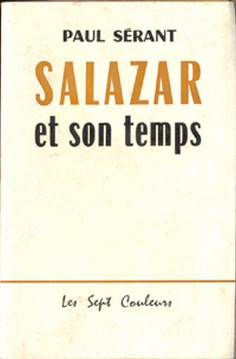 Salazar Et Son Temps
