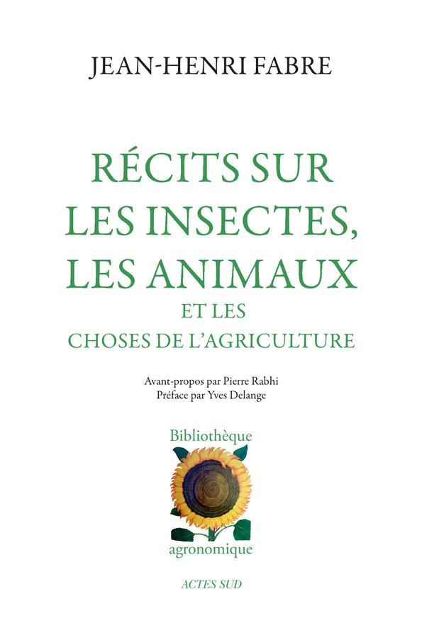 Recits Sur Les Insectes, Les Animaux Et Les Choses De L'Agriculture