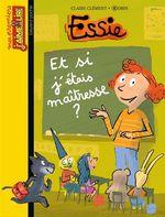 Vente Livre Numérique : Et si j'étais la maîtresse ?  - Claire Clément - Robin