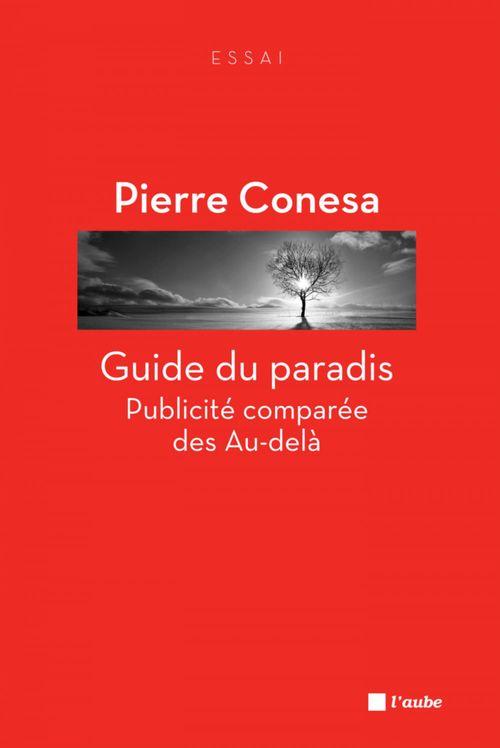 Guide du paradis ; publicité comparée des au-delà