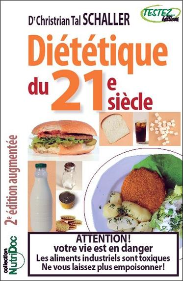 Dietetique Du 21e Siecle (2e Edition)