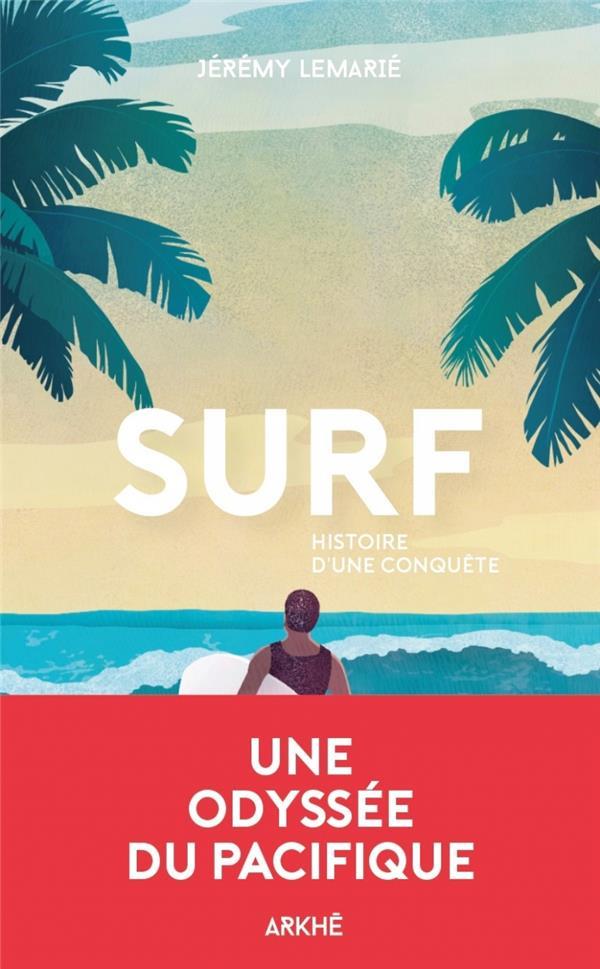 Surf : une odysée pacifique