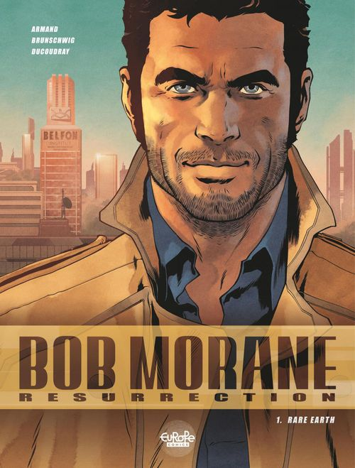 Bob Morane - Renaissance - Tome 1 - 1. Rare Earth