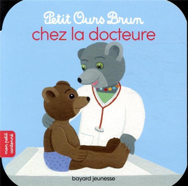 PETIT OURS BRUN CHEZ LA DOCTEUR