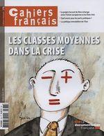 Vente EBooks : Cahiers français : Les classes moyennes dans la crise - n°378  - Collectif