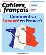 Vente Livre Numérique : Cahiers français : Comment va la santé en France ? - n°408  - La Documentation française