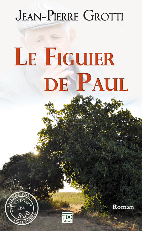Le figuier de Paul