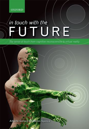 In touch with the future: The sense of touch from cognitive neuroscien