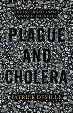 Vente Livre Numérique : Plague and Cholera  - Patrick Deville