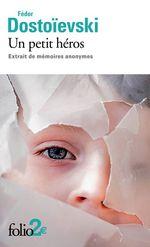 Vente Livre Numérique : Un petit héros. Extrait de mémoires anonymes  - FEDOR DOSTOÏEVSKI
