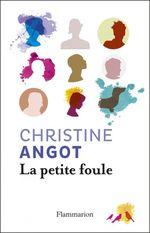 Vente Livre Numérique : La petite foule  - Christine Angot