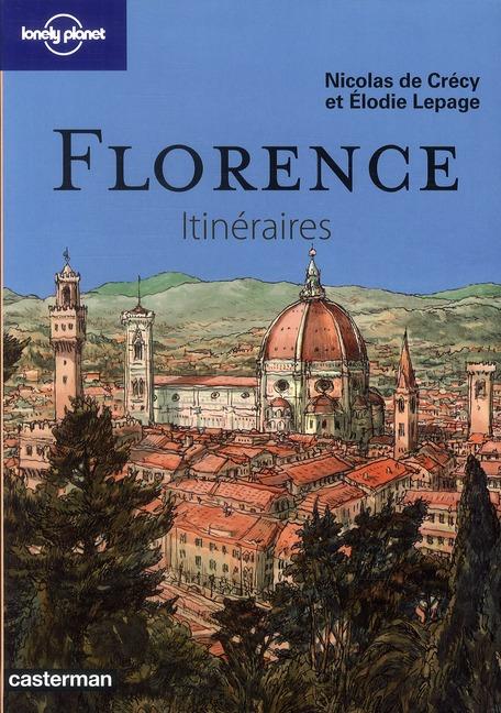 Florence ; itinéraires