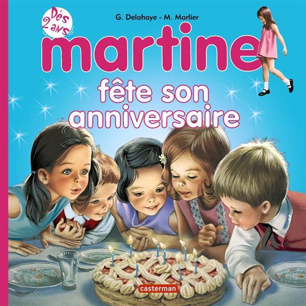 Martine fête son anniversaire t.11