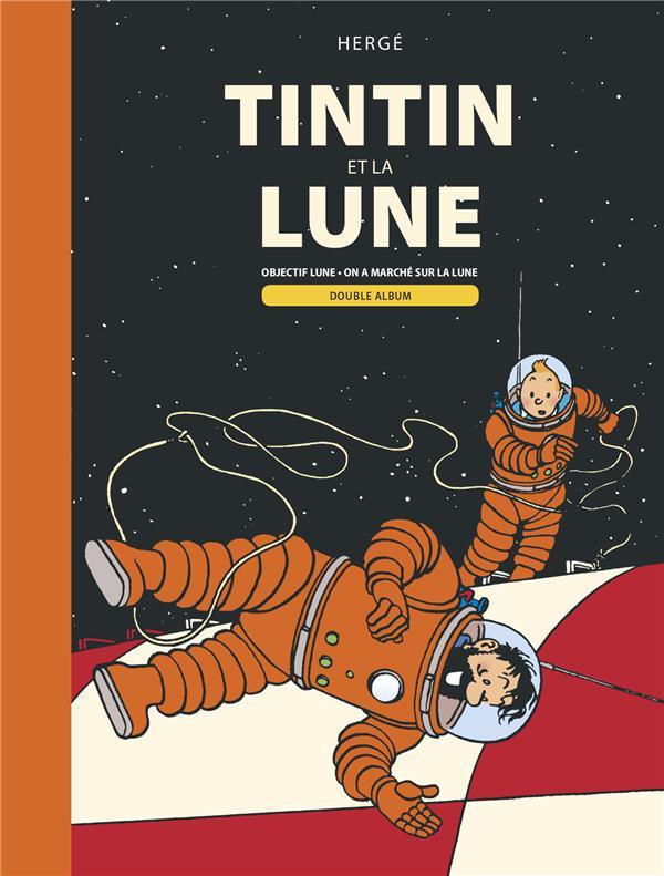 Les aventures de Tintin ; Tintin et la Lune ; objectif Lune, on a marché sur la Lune