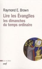 Lire les Evangiles ; les dimanches du temps ordinaire