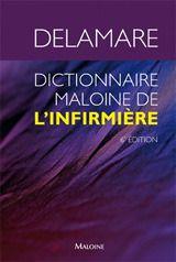 Dictionnaire Maloine De L'Infirmiere, 6e Ed.