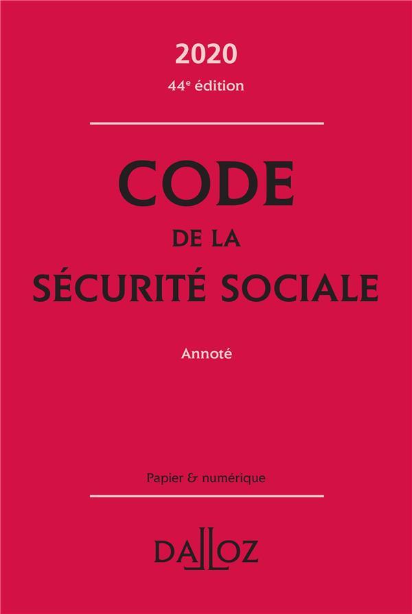 code de la sécurité sociale, annoté (édition 2020)