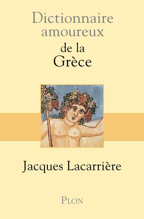 Dictionnaire amoureux ; de la Grèce