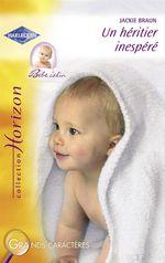 Vente EBooks : Un héritier inespéré (Harlequin Horizon)  - Jackie Braun