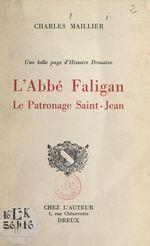 Une belle page d'Histoire drouaise : l'Abbé Faligan, le Patronage Saint-Jean  - Charles Maillier