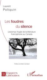 Les Foudres du silence  - Laurent Poliquin