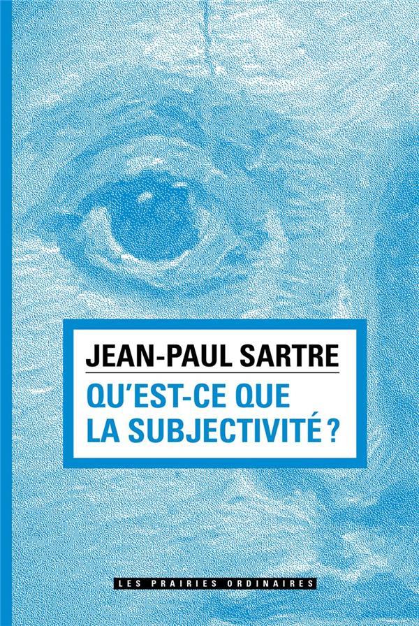 Qu'est-ce que la subjectivité ?